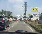 Lajur Menuju Simpang Limun - Medan Kota sesudah Fly Over Amplas
