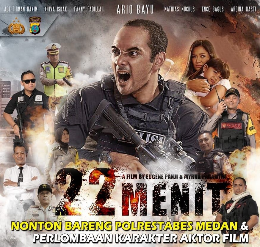22 Menit The Movie – Nonton Bareng Polrestabes Medan